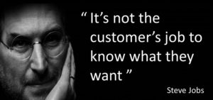 Steve-Jobs-not-customers-job-quote